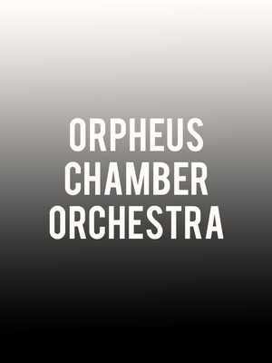 Orpheus Chamber Orchestra Poster