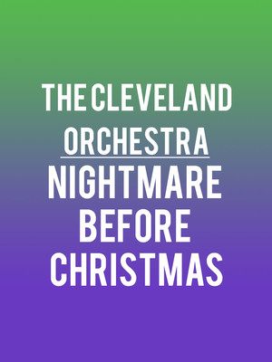 The Cleveland Orchestra - Nightmare Before Christmas Poster