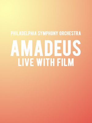 Philadelphia Symphony Orchestra Amadeus Live with Film, Verizon Hall, Philadelphia