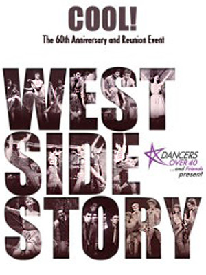 Cool! West Side Story 60th Anniversary Reunion Poster