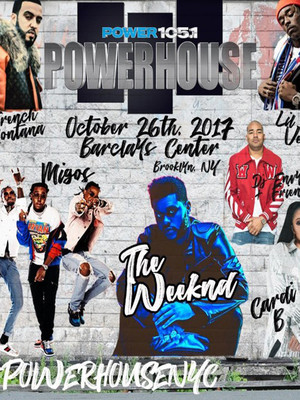 Powerhouse NYC - The Weeknd, Migos, French Montana Poster