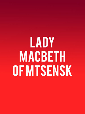 Lady Macbeth of Mtsensk Poster
