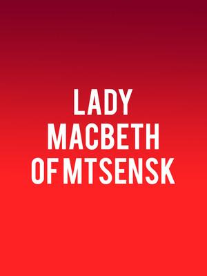 Lady Macbeth of Mtsensk, Royal Opera House, London