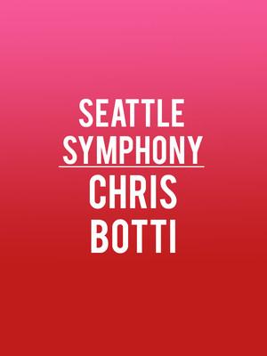 Seattle Symphony - Chris Botti Poster
