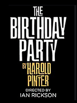The Birthday Party, Harold Pinter Theatre, London