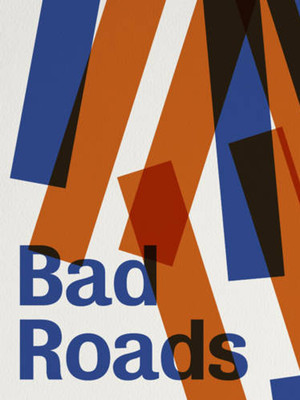 Bad Roads Poster