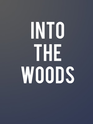Into The Woods at Fox Theater