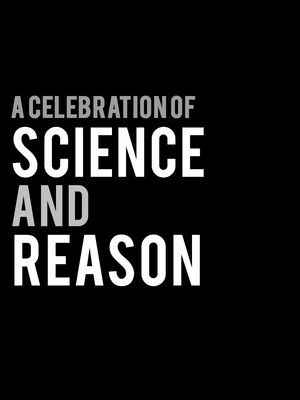 A Celebration of Science and Reason Poster