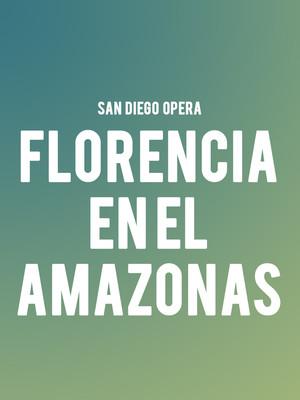 San Diego Opera Florencia en el Amazonas, San Diego Civic Theatre, San Diego