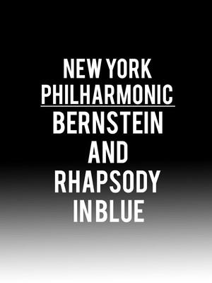 New York Philharmonic - Bernstein and Rhapsody in Blue Poster