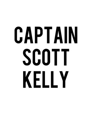 Captain Scott Kelly Poster