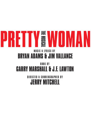 Pretty Woman at Oriental Theatre