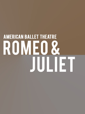 American Ballet Theatre - Romeo and Juliet Poster