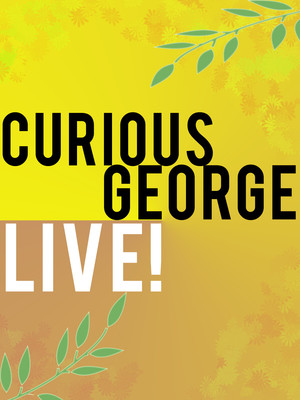Curious George Live, The Aiken Theatre, Evansville