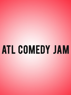 ATL Comedy Jam, Fabulous Fox Theater, Atlanta