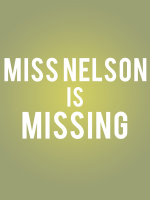 Miss Nelson Is Missing, The City Theatre, Detroit