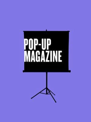 Pop-Up Magazine Poster