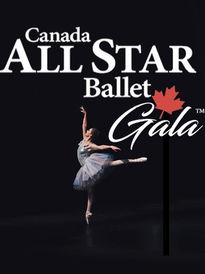 Canada All Star Ballet Gala Poster