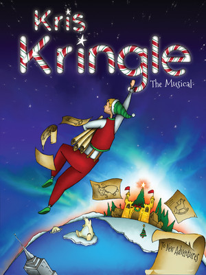 Kris Kringle The Musical Poster