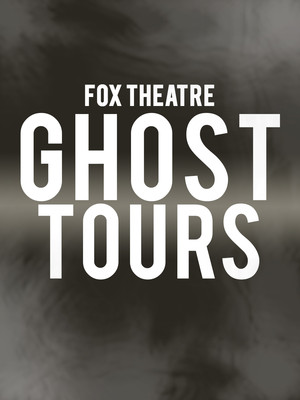 Ghost Tours at Fabulous Fox Theater