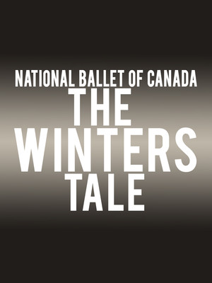 National Ballet Of Canada The Winters Tale, Four Seasons Centre, Toronto