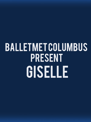 BalletMet Columbus - Giselle at Speaker Jo Ann Davidson Theatre