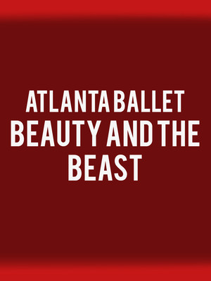 Atlanta Ballet - Beauty And The Beast Poster