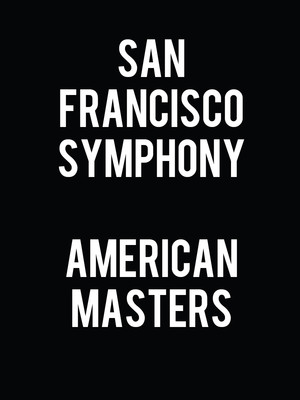 San Francisco Symphony - American Masters: Gershwin and More at Davies Symphony Hall