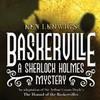Baskerville A Sherlock Holmes Mystery, Sheas Buffalo Theatre, Buffalo