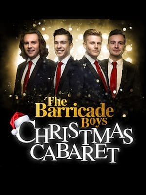 The Barricade Boys - Christmas Cabaret Poster