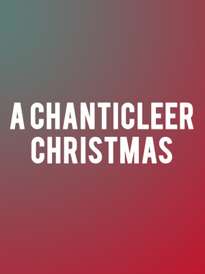 A Chanticleer Christmas at Prudential Hall
