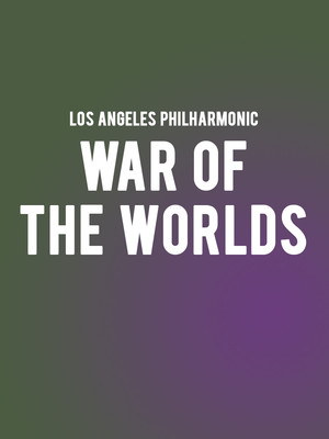 Los Angeles Philharmonic - War of the Worlds at Walt Disney Concert Hall