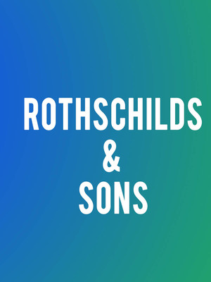 Rothschild & Sons Poster