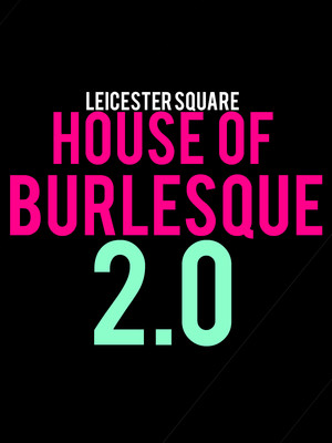 House of Burlesque 2.0 Poster