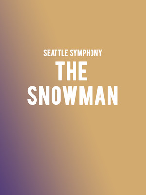 Seattle Symphony The Snowman, Benaroya Hall, Seattle