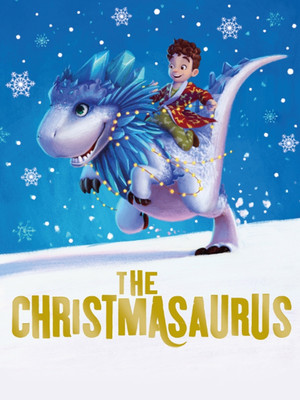 The Christmasaurus Poster