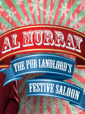 Al Murray: The Pub Landlord's Festive Saloon Poster