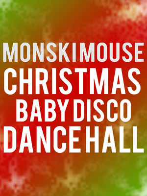 Monski Mouse's Christmas Baby Disco Dance Hall Poster