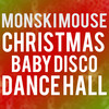 Monski Mouses Christmas Baby Disco Dance Hall, Christmas in Leicester Square, London