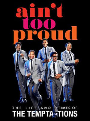 Ain't Too Proud Poster