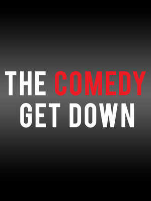 The Comedy Get Down at Riverside Theatre
