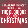 Philadelphia Symphony Orchestra The Glorious Sound of Christmas, Verizon Hall, Philadelphia