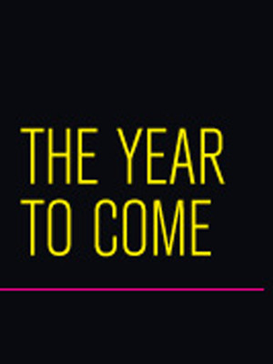 The Year to Come Poster