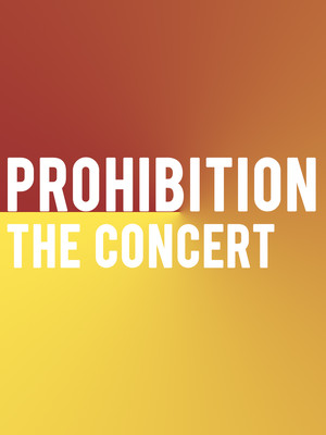 Prohibition, The Concert Poster