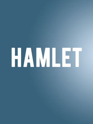Hamlet, Cutler Majestic Theater, Boston