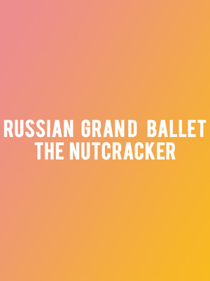 Russian Grand Ballet The Nutcracker, Palace of Fine Arts, San Francisco