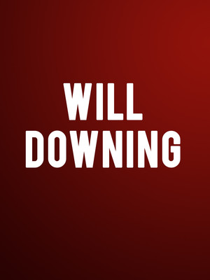 Will Downing Poster