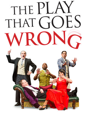 The Play That Goes Wrong, Proctors Theatre Mainstage, Schenectady