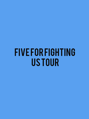 Five for Fighting at Grand Opera House