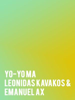 Yo-Yo Ma, Leonidas Kavakos and Emanuel Ax Poster